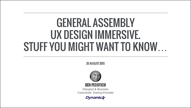 GA UX Design Guest Talk. Stuff You Might Want To Know...