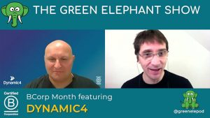 Green Elephant Show - B Corp Month Interview